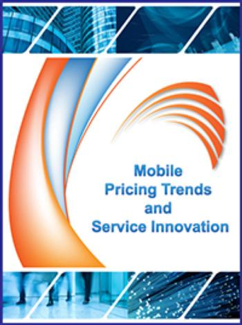 Mobile Pricing Trends and Service Innovation