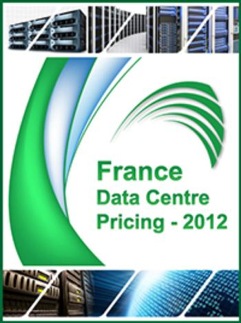 The Data Centre Pricing France  - 2012 Report