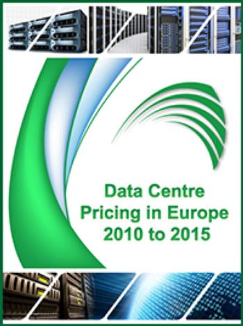 Data Centre Pricing in Europe 2010 -  2015
