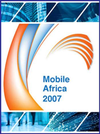 Mobile Africa - Published: January 2007 / Updated: July 2007 - 160pp